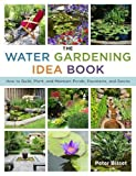 best gravel patio design ideas The Water Gardening Idea Book: How to Build, Plant, and Maintain Ponds, Fountains, and Basins