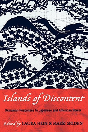 Islands of Discontent: Okinawan Responses to Japanese and American Power (Asia/Pacific/Perspectives)