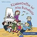 Klassentreffen bei Miss Braitwhistle Hörbuch von Sabine Ludwig Gesprochen von: Jens Wawrzcek