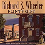 Flint's Gift | Richard S. Wheeler