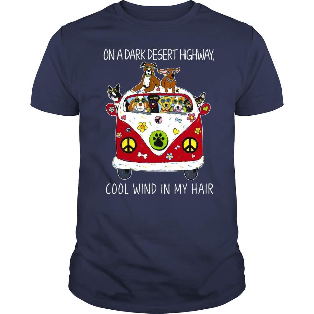 On A Dark Desert Highway Cool Wind In My Hair Tshirt Hippie Dog In Van Car Shirt