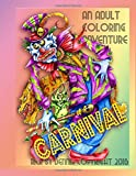 Rick St dennis presents CARNIVAL an adult colouring book: the dark world of carnivals