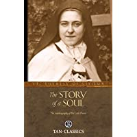 The Story of a Soul: The Autobiography of a Soul