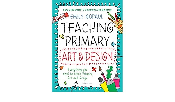 Amazon Com Bloomsbury Curriculum Basics Teaching Primary