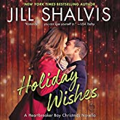 Holiday Wishes: A Heartbreaker Bay Christmas Novella | Jill Shalvis