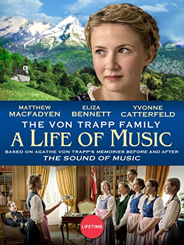 The Von Trapp Family (The Von Trapp Family A Life Of Music)