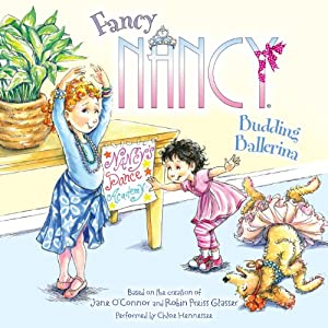 Fancy Nancy: Budding Ballerina Audiobook