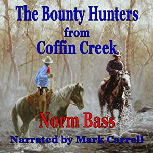 The Bounty Hunters from Coffin Creek Audiobook