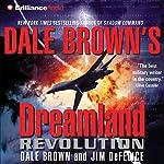 Revolution: Dreamland, Book 10 | Dale Brown,Jim DeFelice