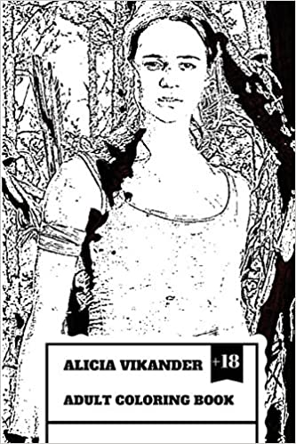 Alicia Vikander Adult Coloring Book: Famous Tomb Raider and
