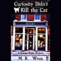 Curiosity Didn't Kill the Cat: A Conan Flagg Mystery Audiobook by M. K. Wren Narrated by Jack Marshall