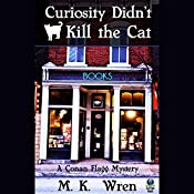 Curiosity Didn't Kill the Cat: A Conan Flagg Mystery | M. K. Wren