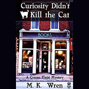 Curiosity Didn't Kill the Cat Audiobook