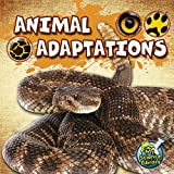 Animal Adaptations (My Science Library, Levels 1-2)