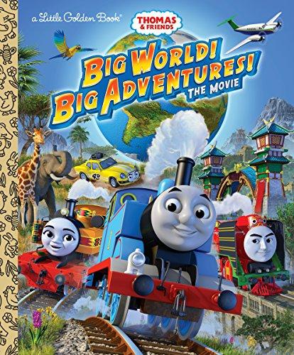 Big World! Big Adventures! The Movie (Thomas & Friends) (Little Golden Book)