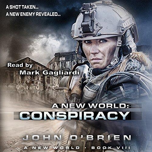 Conspiracy: A New World, Book 8