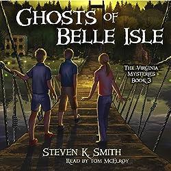 Ghosts of Belle Isle