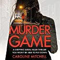 Murder Game: DC Ruby Preston, Book 3 Audiobook by Caroline Mitchell Narrated by Emma Newman
