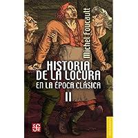 Historia de la locura en la época clásica II: 2