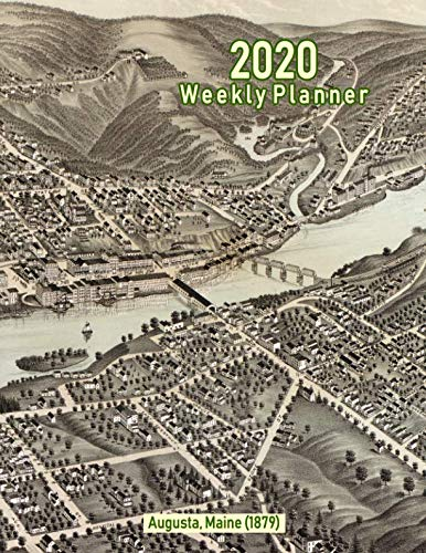 2020 Weekly Planner: Augusta, Maine (1879): Vintage Panoramic Map Cover