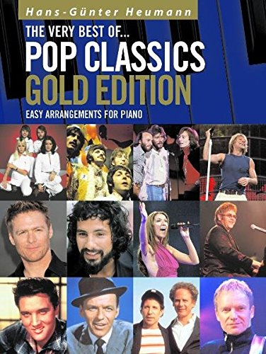 The Very Best of Pop Classics. Gold Edition. Easy Arrangements for Piano. Mit Playback-CD