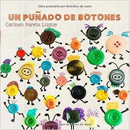 Un Puñado De Botones: Cuento Infantil Sobre La Diversidad Familiar por Carmen Parets Luque epub