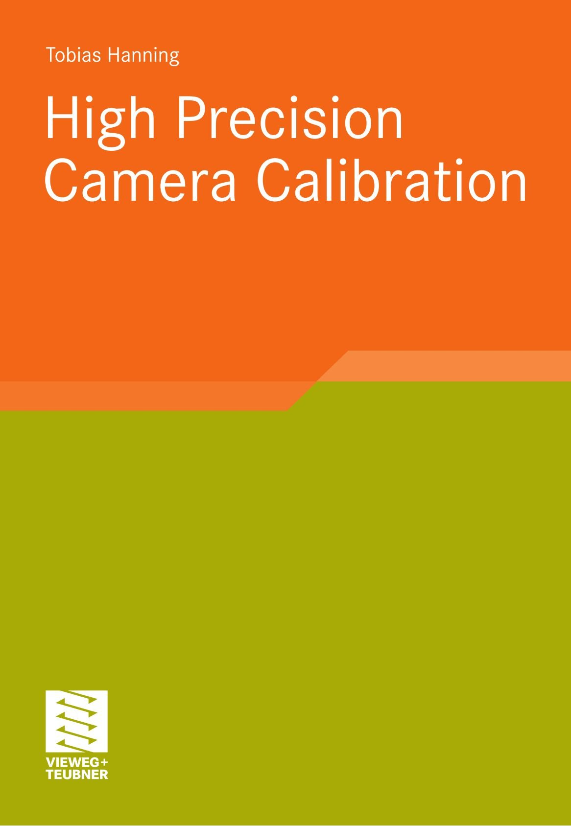 High Precision Camera Calibration (German Edition) pdf