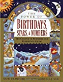The Power of Birthdays, Stars & Numbers: The Complete Personology Reference Guide by Saffi Crawford (1998-11-10)