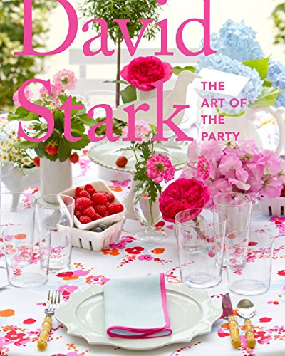 David Stark: The Art of the Party (Party Etiquette)