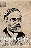 Collected Writings on Samson Raphael Hirsch, Samson Raphael Hirsch, 0873069498