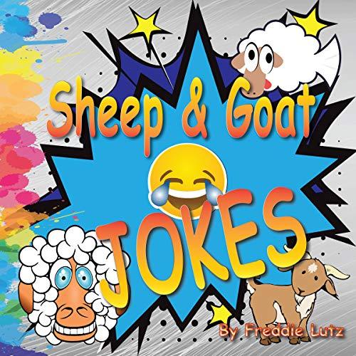 (Sheep & Goat JOKES: Jokes For Kids (joke books for kids 5-7 Book)