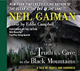 img - for The Truth is a Cave in the Black Mountains CD: A Tale of Travel and Darkness with Pictures of All Kinds book / textbook / text book