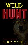 Wild Hunt (A Deadly Curiosities Adventure Book 2)