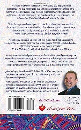 Liberate!: La Guia Sencilla Para Reiniciar Tu Vida: La Guia ...