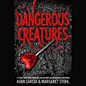 Dangerous Creatures Hörbuch von Kami Garcia, Margaret Stohl Gesprochen von: Khristine Hvam