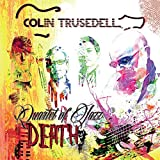 Quartet of Jazz Death by Colin Trusedell