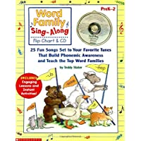 Sing-Along Flip Chart and CD: Word Family: 25 Fun Songs set to your Favorite Tunes that Build Phonemic Awarness and Teach the Top Word Families
