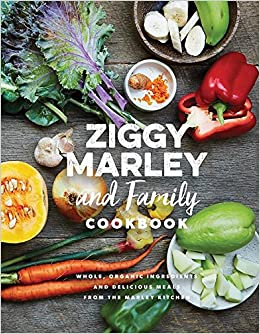 Ziggy Marley and Family Cookbook: Delicious Meals Made With ... on katie homes, rocky homes, bella homes, minnie homes, samantha homes, victoria homes, sumeer homes,