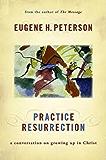 Practise Resurrection (Spiritual Theology 5)