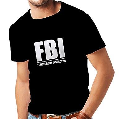 167544e6 lepni.me Men's T-Shirt FBI - Female Body Inspector - Funny Gifts for