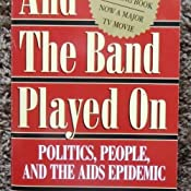 Amazon Com And The Band Played On Politics People And The Aids