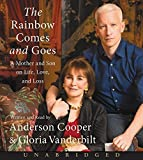 The Rainbow Comes and Goes CD: A Mother and Son On Life, Love, and Loss by Anderson Cooper (2016-04-05)