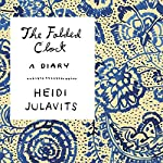 The Folded Clock | Heidi Julavits