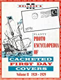img - for Planty Photo Encyclopedia of Cacheted First Day Covers Volume II 1928-1929 book / textbook / text book