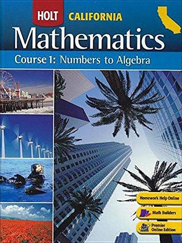 Holt Mathematics California: Studten Edition (Spanish) Course 1 2008