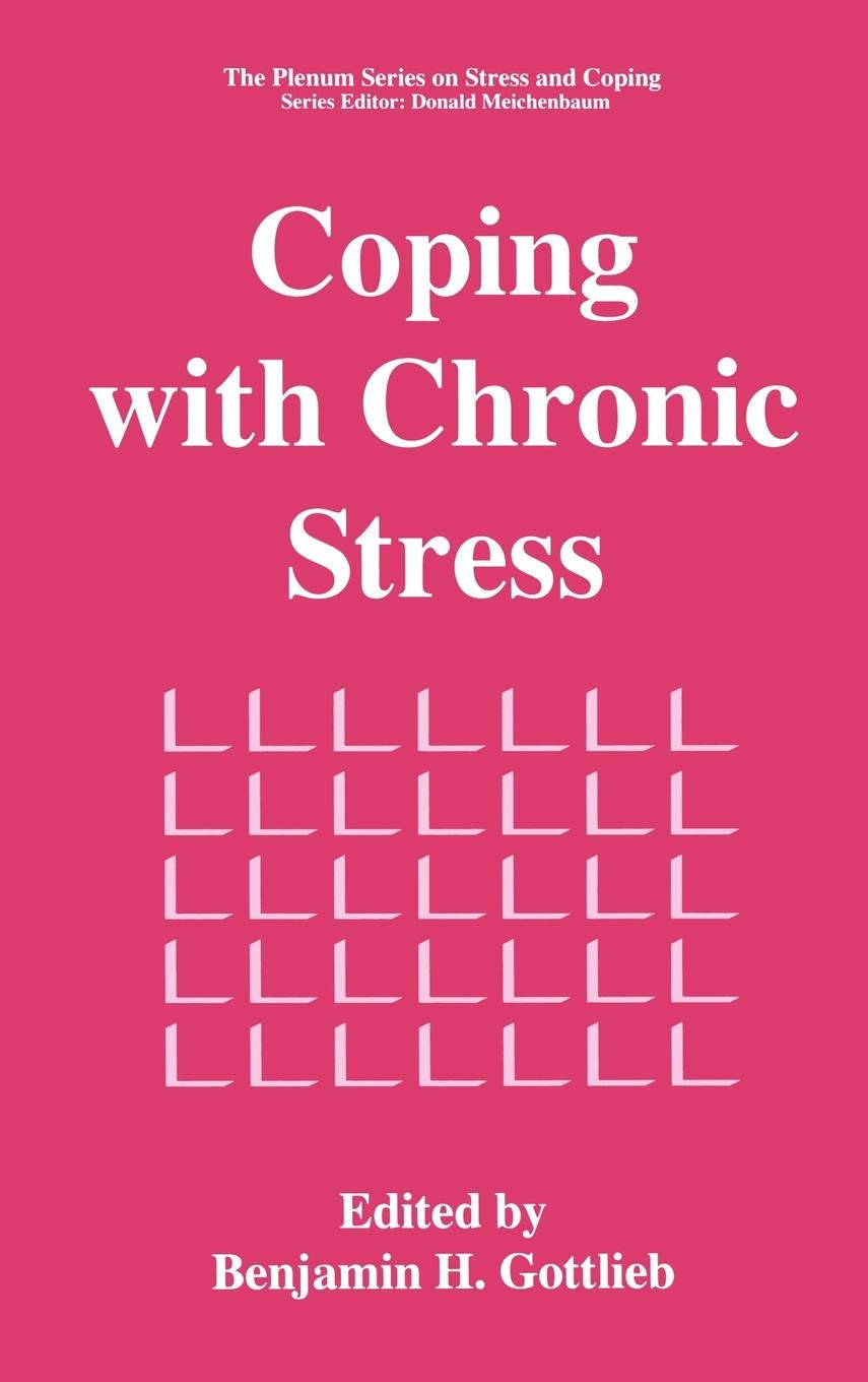 Coping with Chronic Stress (Springer Series on Stress and Coping) by Springer