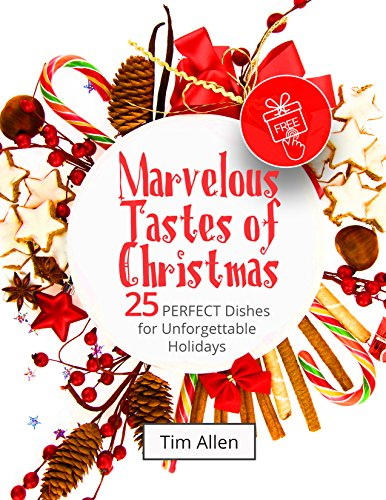 Marvelous tastes of Christmas. 25 perfect dishes for unforgettable holidays Christmas Vegetarian Mains