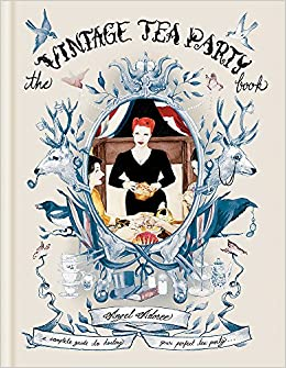 The Vintage Tea Party Book: Amazon.es: Angel Adoree: Libros en idiomas extranjeros