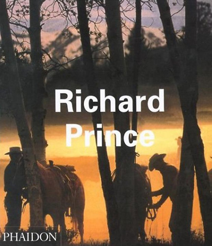 Richard Prince. Ediz. inglese (Inglese) Copertina flessibile – 1 gen 2003 Rosetta Brooks Jeff Rian Luc Sante Phaidon