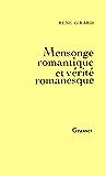 Mensonge romantique et vérité romanesque (essai français)
